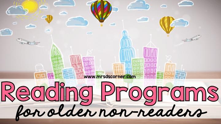 Reading Programs for Older Non-Readers