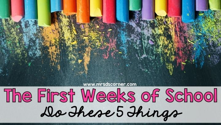 Do These 5 Things the First Weeks of School
