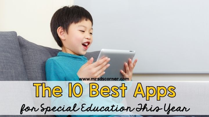 The 10 best apps for special education this year