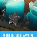 When the Holidays Suck