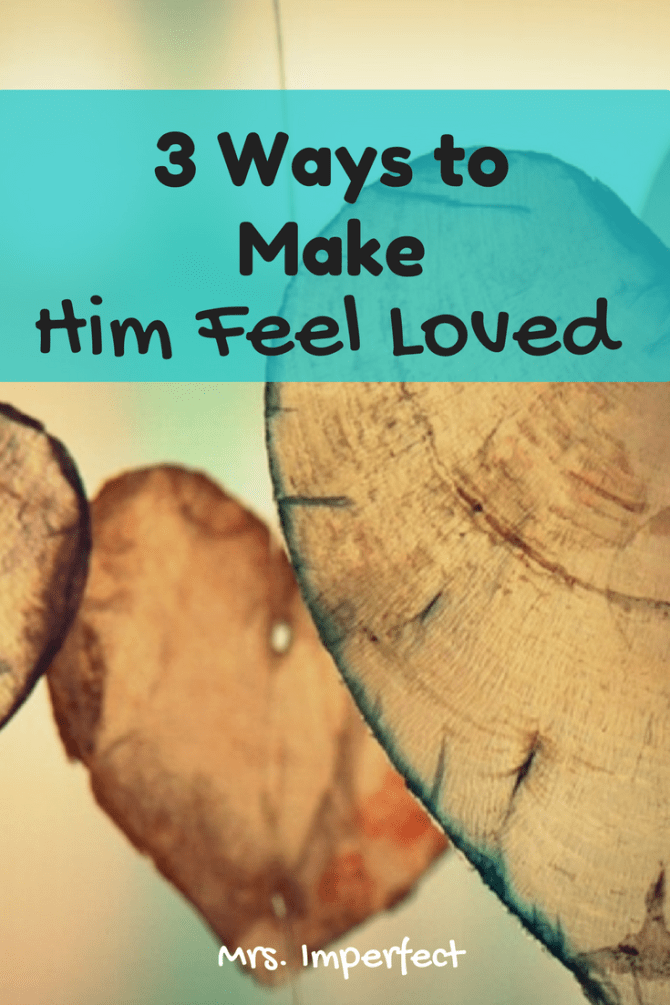 how to make him feel good