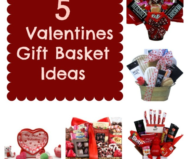 Valentines Gift Basket Ideas