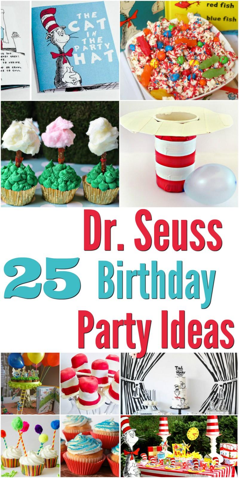 25 Dr Seuss Birthday Party Ideas Mrs Kathy King