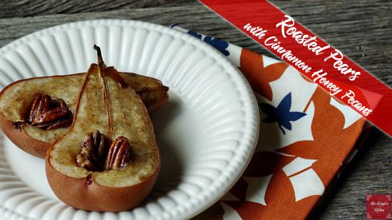 Roasted Pears with Cinnamon Honey Pecans