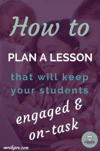 lesson plans   lesson planning   classroom management   student behavior   how to plan a lesson
