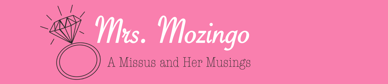 Mrs Mozingo A Missus And Her Musings