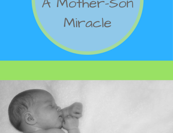 Charlie's Birth: A Mommy-Son Miracle
