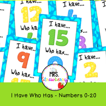 I Have Who Has Numbers 0-20 {Number Recognition Game} - Mrs  Strawberry