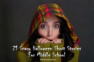 21 Scary Halloween Short Stories For Middle School