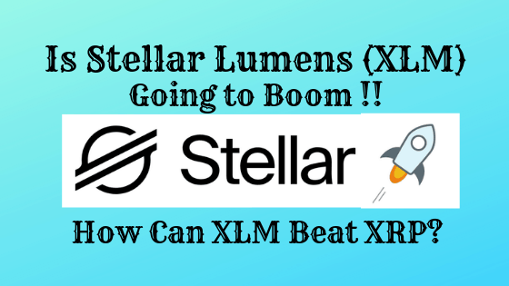 Stellar Lumens (XLM) the future of Blockchain: Is it worth to invest?