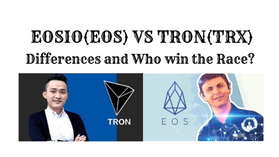 EOS vs TRON : Which One is Winning Race and Why?