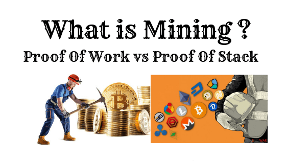 What is cryptocurrency mining and how this POW and POS works