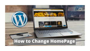 How to change the homepage in wordpress