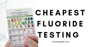 Fluoride Testing Kit: Do it The CHEAP and EASY way