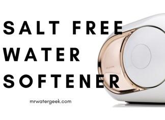 Salt Free Water Softener Consumer Reports: The TRUTH (Brutally Honest)