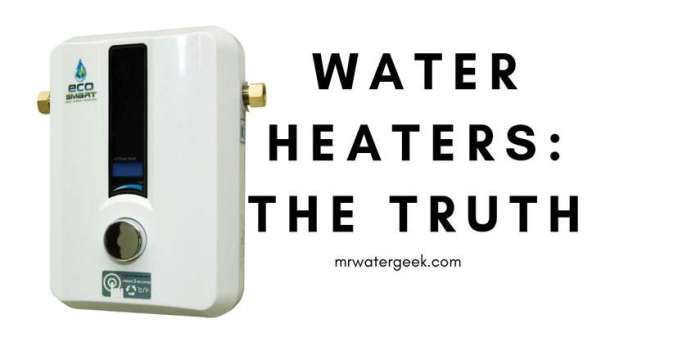 Water Heater Reviews: TRUTHS You Probably Don't Know