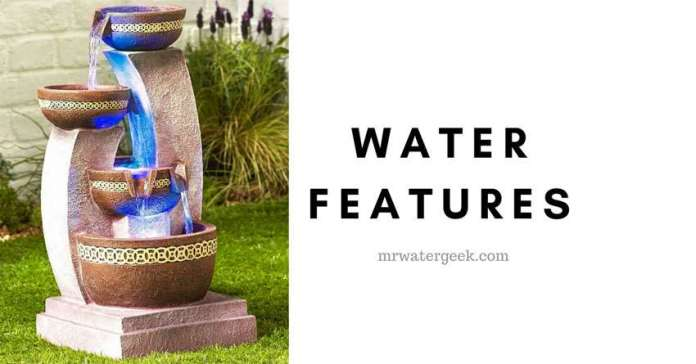 The Best Water Features (And The WORST Things You Should Know)