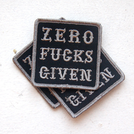 Zero Fucks Given patch by VNM