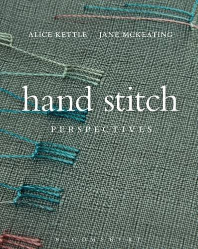Hand Stitch Perspectives by Alice Kettle and Jane McKeating