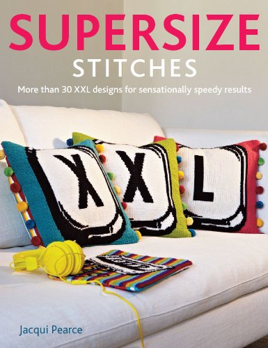 Book Review – Supersize Stitches by Jacqui Pearce!