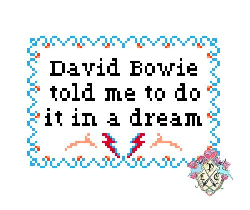 David Bowie told me to do it in a dream by Lauren Moreno (Cross stitch design)