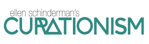 Curationism – Ellen Schinderman