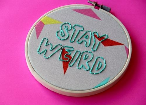Femmebroidery - Stay Weird Hoop Art
