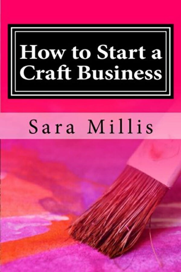 Book Review – How to Start a Craft Business by Sara Millis