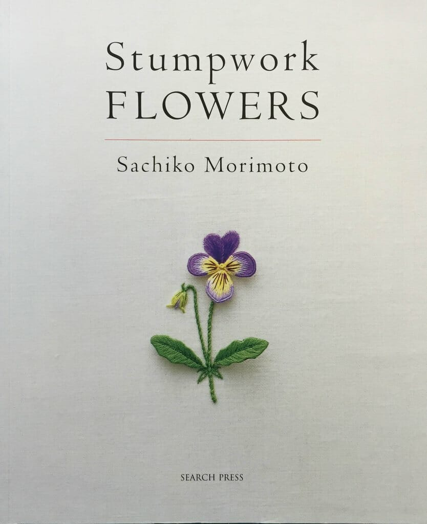 Book Review – Stumpwork Flowers by Sachiko Morimoto