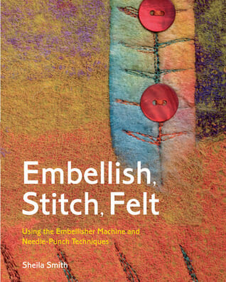 Book Review – Embellish, Stitch, Felt