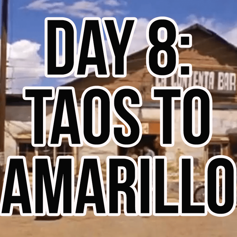 Day 8: Easy Rider Movie Location Tour – Taos New Mexico to Amarillo Texas