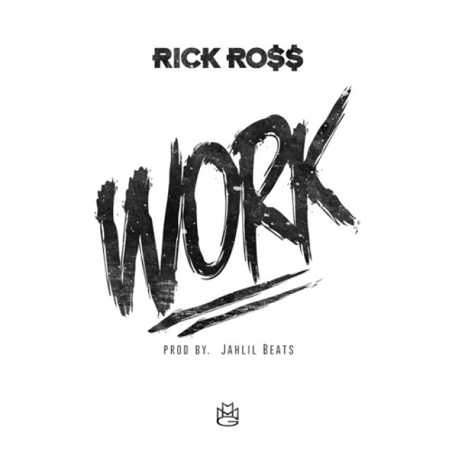 Rick Ross 'Work'