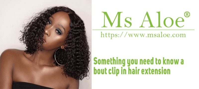 Something you need to know about clip in hair extension