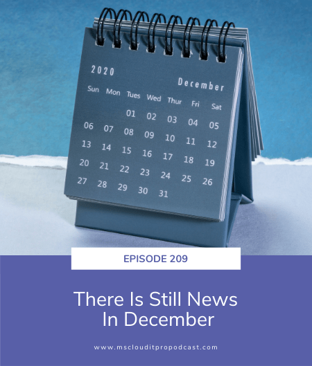 Episode 209 – There Is Still News In December