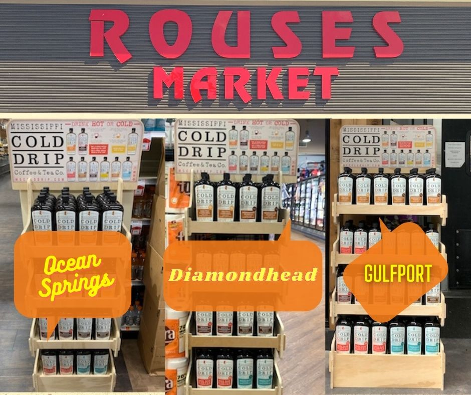 Mississippi Cold Drip Now in Rouses Markets in Mississippi