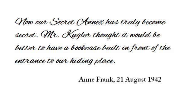 Anne Frank quote secret annex