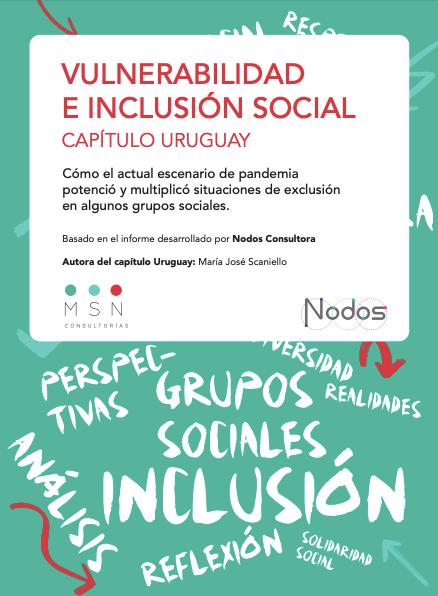 El impacto del COVID -19 :: Vulnerabilidad e inclusión social. Capítulo Uruguay