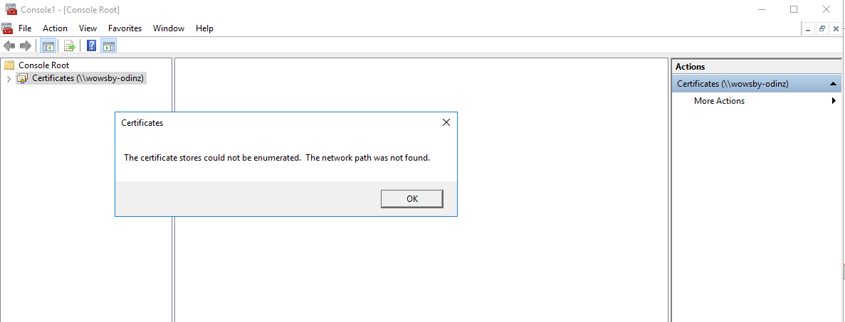 The Certificate Stores could not be enumerated - Remote