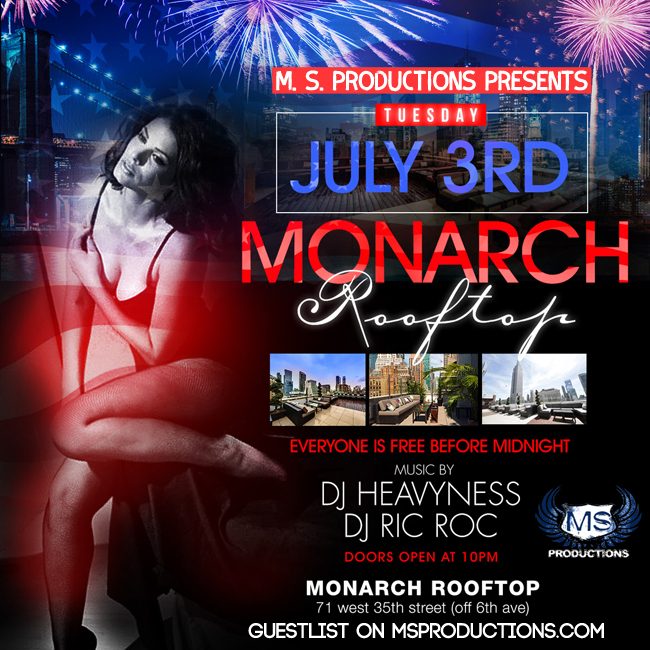 Monarch Rooftop Lounge Pre 4th of July Party