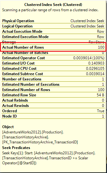 Actual Number of Rows = 100 for Clustered Index Seek - Top ... Batching