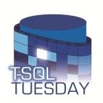 TSQL Tuesdeay