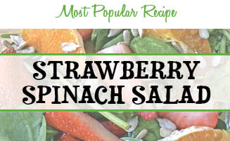 Most Popular Recipe: Strawberry Spinach Salad