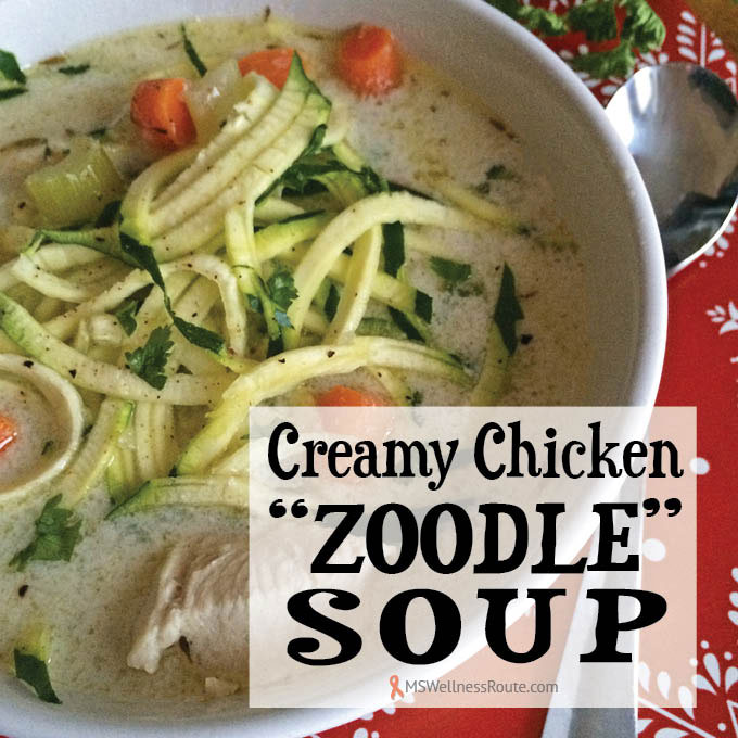 """Creamy Chicken """"Zoodle"""" Soup"""