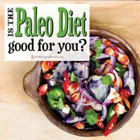 Is the Paleo diet good for you?
