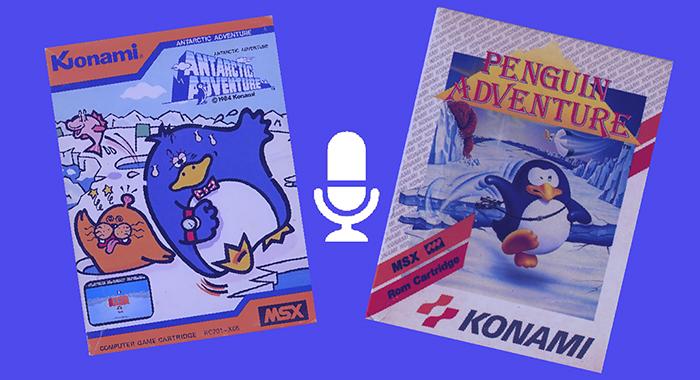 Antarctic Adventure y Penguin Adventure en Podcast