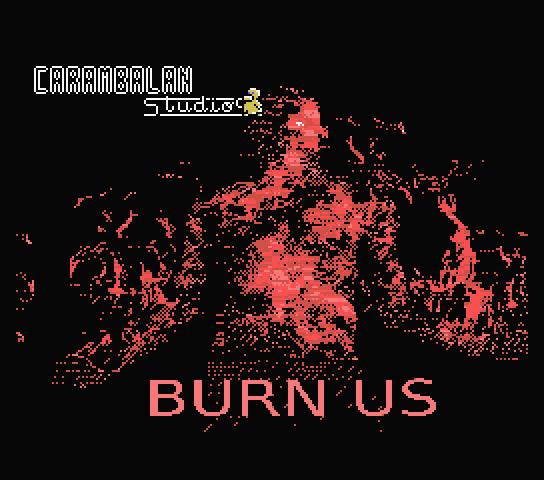 Burn Us (CARAMBALAN Studios, 2018) 001