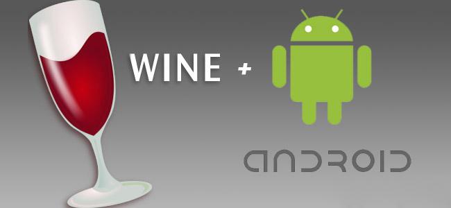 Wine ile Android'de Windows Programları Çalıştırılabilecek