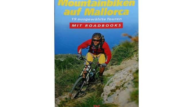 Mountainbiken auf Mallorca – Kurzurlaub für Biker – Buchvorstellung