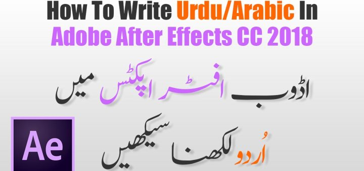 How to write urdu fonts in adobe after effects cc 2018