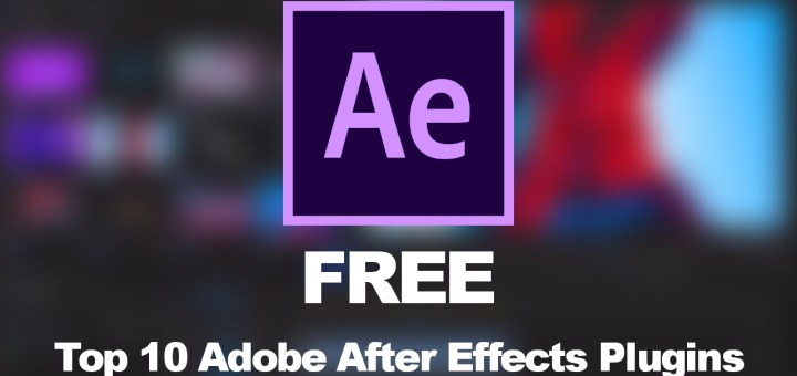 top 10 adobe after effects free plugins and extension